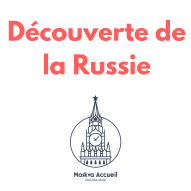 DecouvRuusie:Activités Moskva Accueil